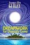 Dreamwork for Visionary Living (Engli...
