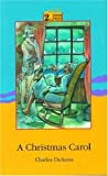 A Christmas Carol: Level 2: 2,100 Word Vocabulary (Oxford Progressive English Readers) (0195852583) by Charles Dickens