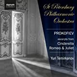 St Petersburg Philharmonic Orchestra Prokofiev: Excerpts from Cinderella and Romeo & Juliet