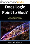 Does Logic Point to God?: 100+ Logica...