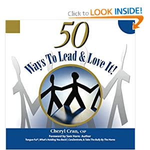 50 Ways to Lead & Love It!