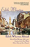 Edith Wharton Abroad: Selected Travel Writings, 1888-1920