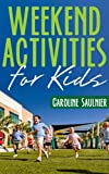 Weekend Activities for kids