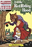img - for Little Red Riding Hood (with panel zoom) - Classics Illustrated Junior book / textbook / text book