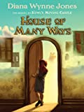 House of Many Ways: Howl's Castle Series, Book 3