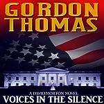 Voices in the Silence | Gordon Thomas