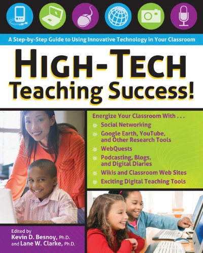 High-Tech Teaching Success! A Step-by-Step Guide to Using...