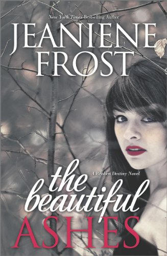 Jeaniene Frost - The Beautiful Ashes (Broken Destiny)