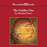 The Golden One: The Amelia Peabody Series, Book 14 (       UNABRIDGED) by Elizabeth Peters Narrated by Barbara Rosenblat