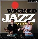 echange, troc Compilation, Rey Leroy - Wicked Jazz Sound /Vol.5