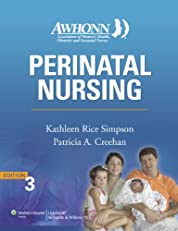 AWHONN's Perinatal Nursing: Co-Published with AWHONN (Simpson, Awhonn's Perinatal Nursing)