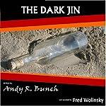 The Dark Djin: Denny's Tales | Andy Bunch