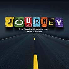 Journey: The Road to Empowerment (       UNABRIDGED) by TaRae D. Peoples Narrated by Melissa Silvestro