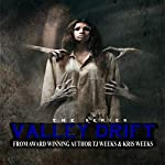Valley Drift | TJ Weeks,Kris Weeks