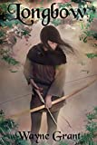 Longbow (The Saga of Roland Inness Book 1)