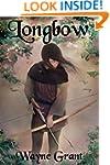 Longbow (The Saga of Roland Inness Bo...