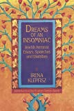 Dreams of an Insomniac: Jewish Feminist Essays, Speeches and Diatribes