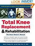 Total Knee Replacement and Rehabilita...