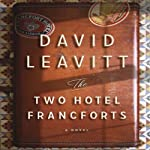 The Two Hotel Francforts: A Novel | David Leavitt