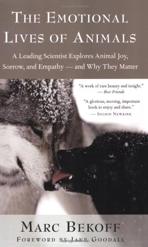 The Emotional Lives of Animals: A Leading Scientist...
