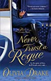 Never Trust A Rogue (Heiress in London)