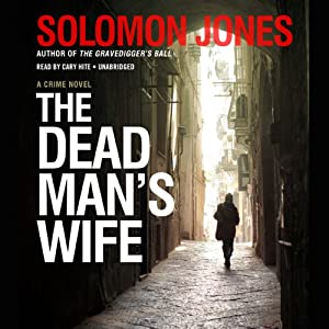 The Dead Man's Wife: Mike Coletti, Book 3 | [Solomon Jones]