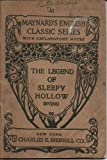 The Legend of Sleepy Hollow from the Sketch Book (Maynard's English Classic Series - No. 41, No 41)