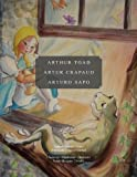 img - for Arthur Toad Artur Crapaud Arturo Sapo by Antoinette Falquier Harned (2010-09-09) book / textbook / text book
