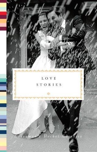 Love Stories (Everyman's Pocket Classics)