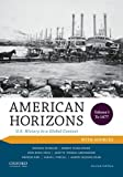 img - for American Horizons: U.S. History in a Global Context, Volume I: To 1877, with Sources book / textbook / text book