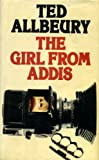 The Girl from Addis (0246118563) by Allbeury, Ted