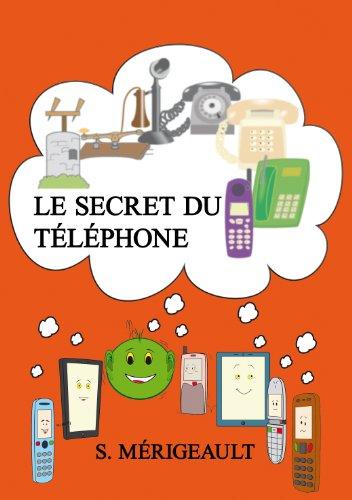 Couverture du livre Le secret du téléphone