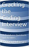 Cracking the Coding Interview: 70 Database Questions and Answers (English Edition)
