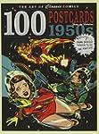 The Art of Classic Comics: 100 Postca...