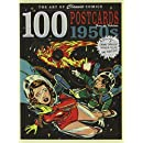 The Art of Classic Comics: 100 Postcards From the Fabulous 1950s