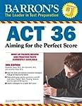 Barron's ACT 36, 3rd Edition: Aiming...