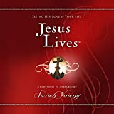 img - for Jesus Lives: Seeing His Love in Your Life book / textbook / text book