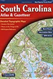 South Carolina Atlas & Gazetteer (0899332374) by DeLorme