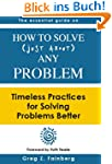 How to Solve Just About Any Problem:...