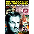Wood, Jr., Edward D. Tribute Double Feature:  On The Trail of Ed Wood (1990) / Gypsy Vampire: Final Bloodlust (2005)