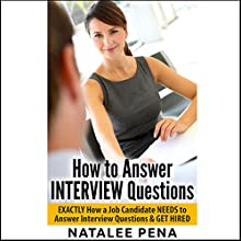 How to Answer Interview Questions Audiobook by Natalee Pena Narrated by Graham Johnson