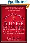 The Little Book of Bull's Eye Investi...