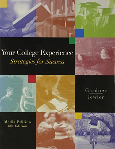 Your College Experience: Strategies for Success, Looseleaf Version (with InfoTrac)