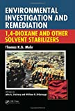 Environmental Investigation and Remediation: 1,4-Dioxane and other Solvent Stabilizers