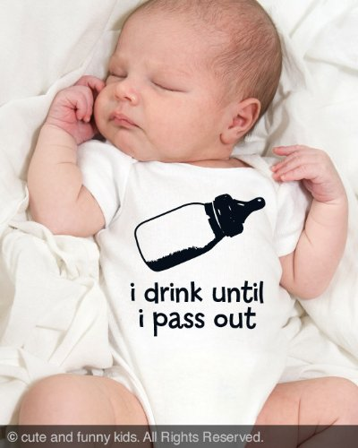 i drink until i pass out baby onesie one-piece