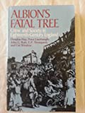 Albion's Fatal Tree: Crime and Society in Eighteenth-Century England (0394471202) by Douglas Hay