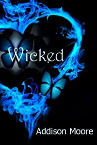 (FREE on 2/5) Wicked by Addison Moore - http://eBooksHabit.com