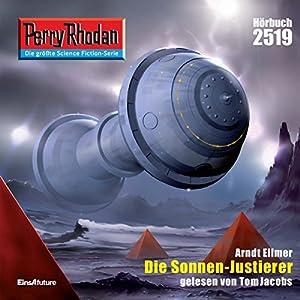 Die Sonnen-Justierer (Perry Rhodan 2519) Hörbuch