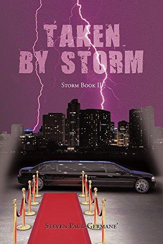 Book: Taken by Storm - Storm Book II by Steven Paul Germane'