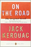 On the Road: The Original Scroll: (Penguin Classics Deluxe Edition) (Penguin Classics Deluxe Editions) Jack Kerouac